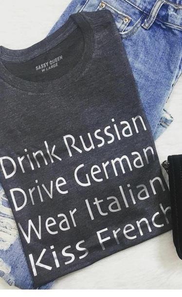 shirt drink russian drive german wear italian kiss french