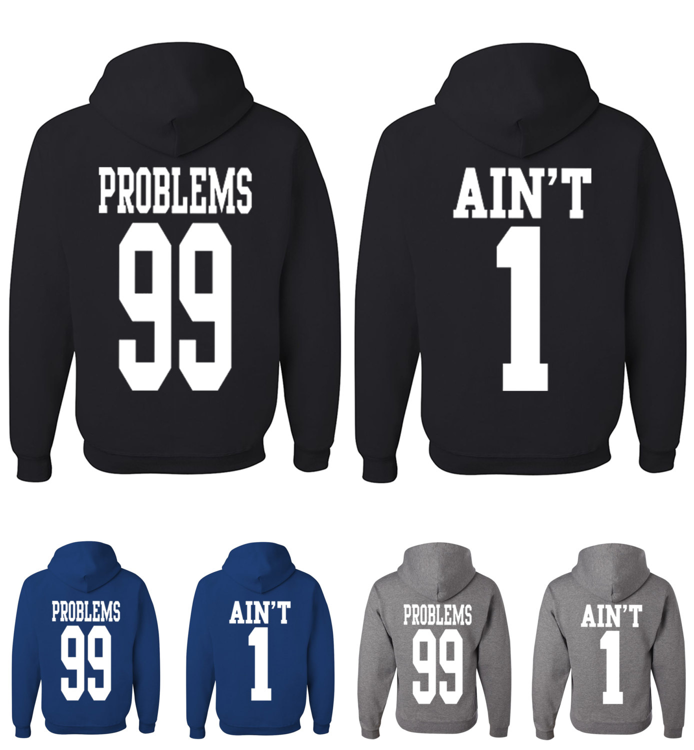 Couple matching 99 problems ain't 1 sweatshirts funny couples matching hoodies