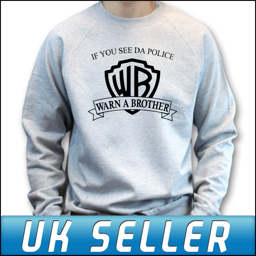 If you see da police warn a brother sweater sweatshirt top jumper all sizes