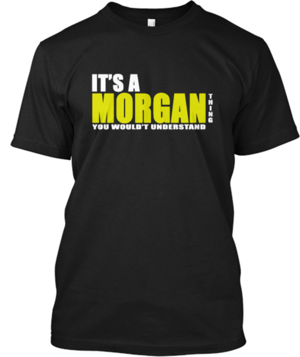 t-shirt morgan last name first name graphic tee