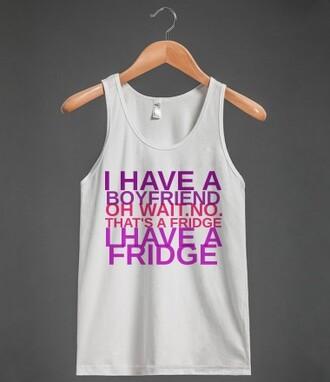 t-shirt boyfriend fridge funny single relationship shirt