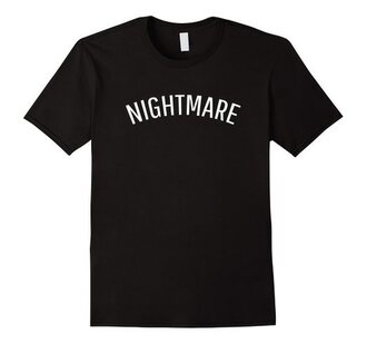 t-shirt nightmare grunge black tumblr fashion quote on it alternative summer pretty hipster cool swag instagram clothes