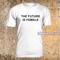 The future is female t-shirt - teenamycs