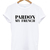 Pardon My French T-shirt - StyleCotton