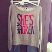 sweater,quote on it,clothes,grey,shirt,broken heart,red,black,shesbroken,hesokay,blouse,perrie edwards,hot,pullover,nice,hes my brother,sweet miya,sweet,style,trendy,tumblr outfit,tumblr sweater,swag,hipster,modern,top,tank top