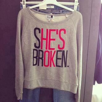 sweater quote on it clothes grey shirt broken heart red black shesbroken hesokay blouse perrie edwards hot pullover nice hes my brother sweet miya sweet style trendy tumblr outfit tumblr sweater swag hipster modern top tank top