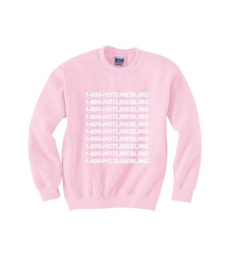 800- HOTLINE BLING light pink sweatshirt