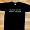 Black is my happy colour shirt, tumblr black t-shirt is happy colour, black color shirt