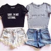 top,nyct clothing,crop tops,cute house short shorts,graphic tee,pretty as fuck,sorry im not listening,ootd,ootd top,spring outfits,summer top