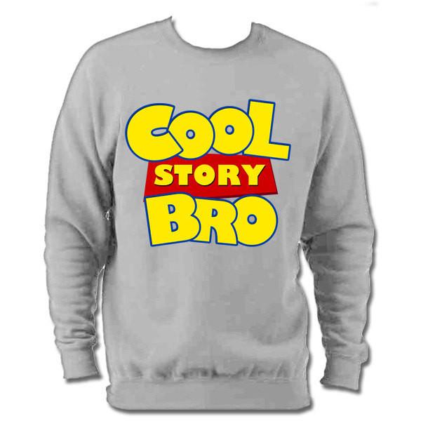 Cool story bro tell it again toy story version sweatshirt ju...