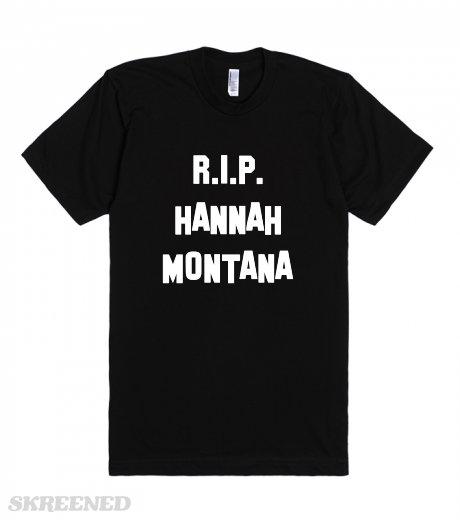 Rip hannah montana