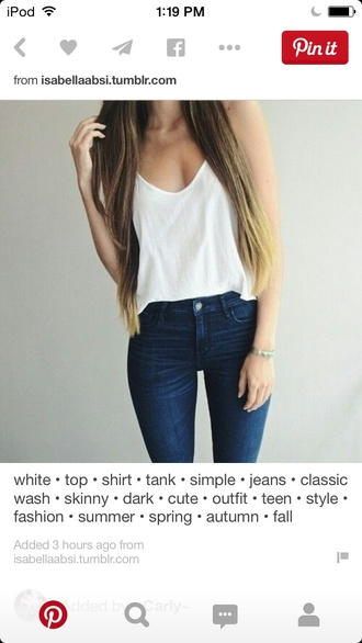 tank top white too shirt minimalist classic skinny jeans dark jeans cute outfit teenagers style fashion winter outfits spring summer fall outfits bracelets small bracelet minimalist jewelry jeans