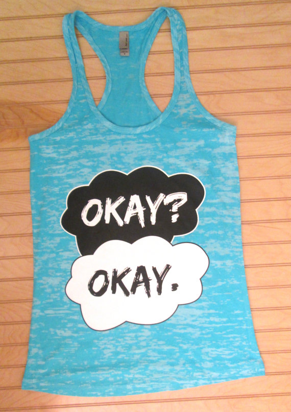 Burnout racerback tank top okay okay. the fault in by tomorrowts