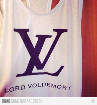 blouse harry potter louis vuitton white tank top quote on it lord voldemort voldemort skreened t-shirt white black