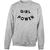 Girl power sweatshirt - teenamycs