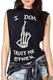 top,quote on it,skeleton,skull,i dont trust me either,tank top,grunge,alternative,denim,sleeveless,tumblr,halloween,90s style,goth,punk,alternative rock,cool,sleeveless top