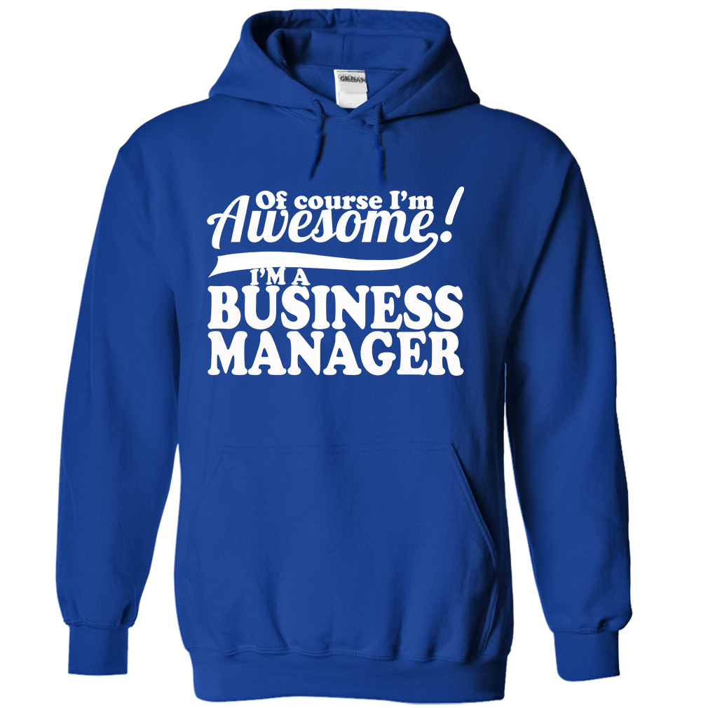 Business Manager T-Shirt & Hoodie