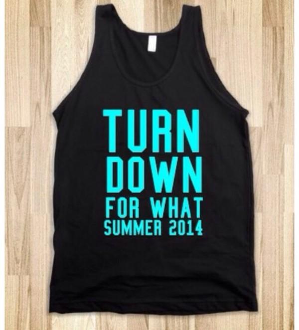 tank top turndownforwhat summer