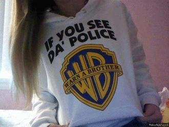 shirt sweatshirt warn a brother