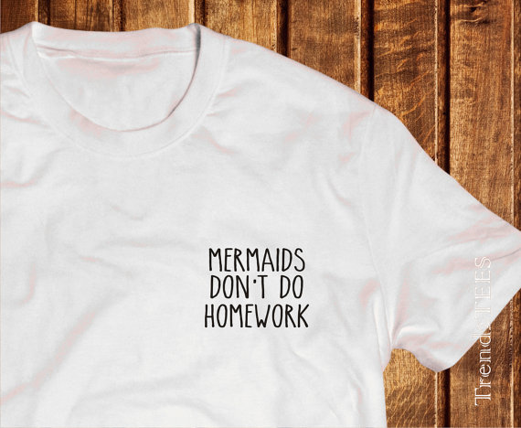 brandy melville mermaids dont do homework shirt