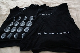 shirt urban grunge style fashion tumblr black moon phases i love you quote on it t-shirt muscle tee moon tank top black top short sleeve noir lune blanc gris black t-shirt i love you to the moon and back shirt top eclipse