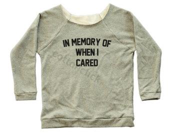 0b5d03ac0 In Memory Of When I Cared Tshirt Fashion Streetwear Tshirt Tumblr ...