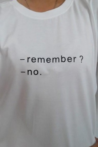 t-shirt quote on it