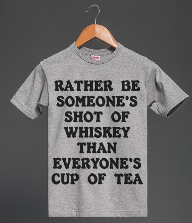 Rather Be Someone's ... Shirt | Heavyweight T-shirt | Skreened