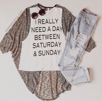 cardigan top jeans instagram clothes cute casual t shirt. t-shirt white girly outfit hipster quote on it sunday saterday ripped jeans tank top muscle tee sunglasses shirt saturday weekend graphic tee
