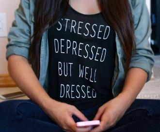 skirt stressed depressed but well dressed t-shirt stressed black