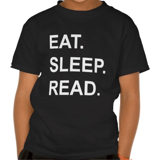 Eat Sleep Read shirts - Zazzle.com.au