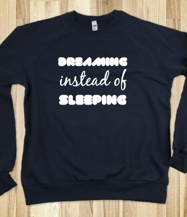 Dreaming instead of sleeping music junk skreened t for Organic custom t shirts