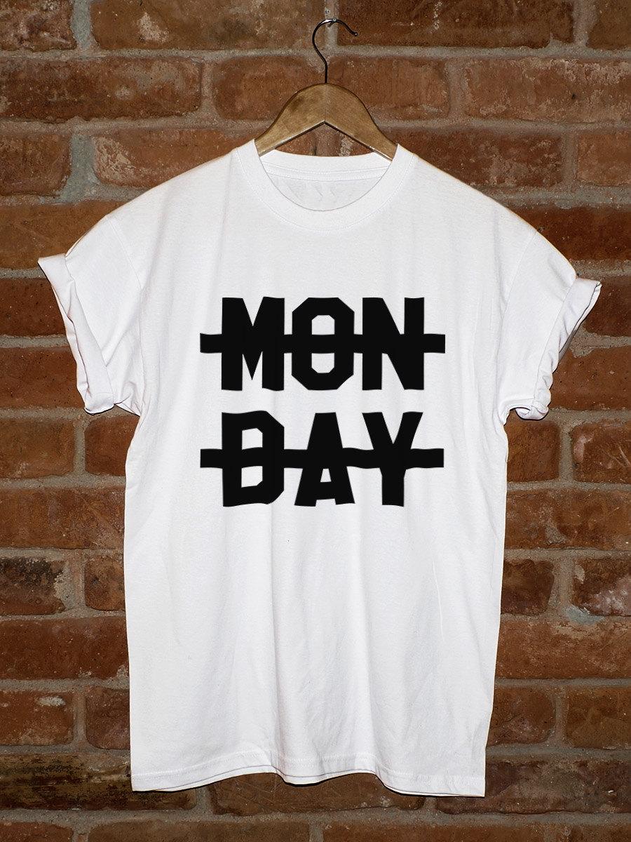 Monday Crossed Shirt. Monday Shirt. Monday Sucks Shirts. Monday Crossed Out Shirt. One Direction Shirts. Niall Horan Shirt.