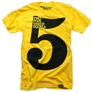 Two Plus Three Equals Five - T-Shirt
