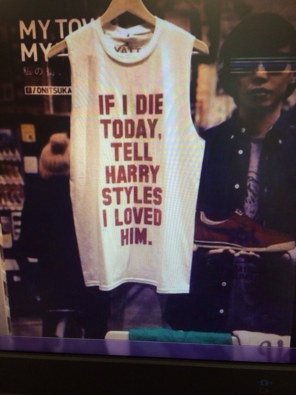 d73b8db7e If I Die Today, Tell Harry Styles I Loved him T-Shirt -If i die ...