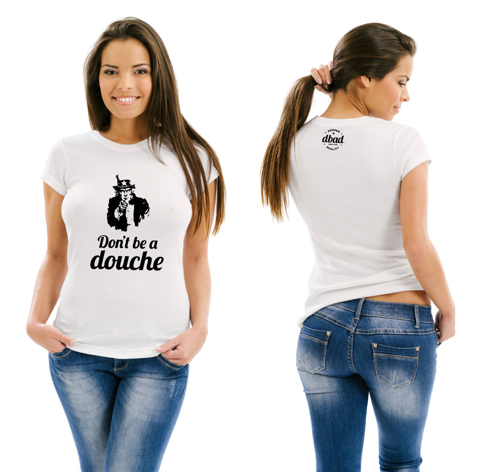 Dont Be A Douche - Graphic Tee T Shirt Womens - American Apparel Medium