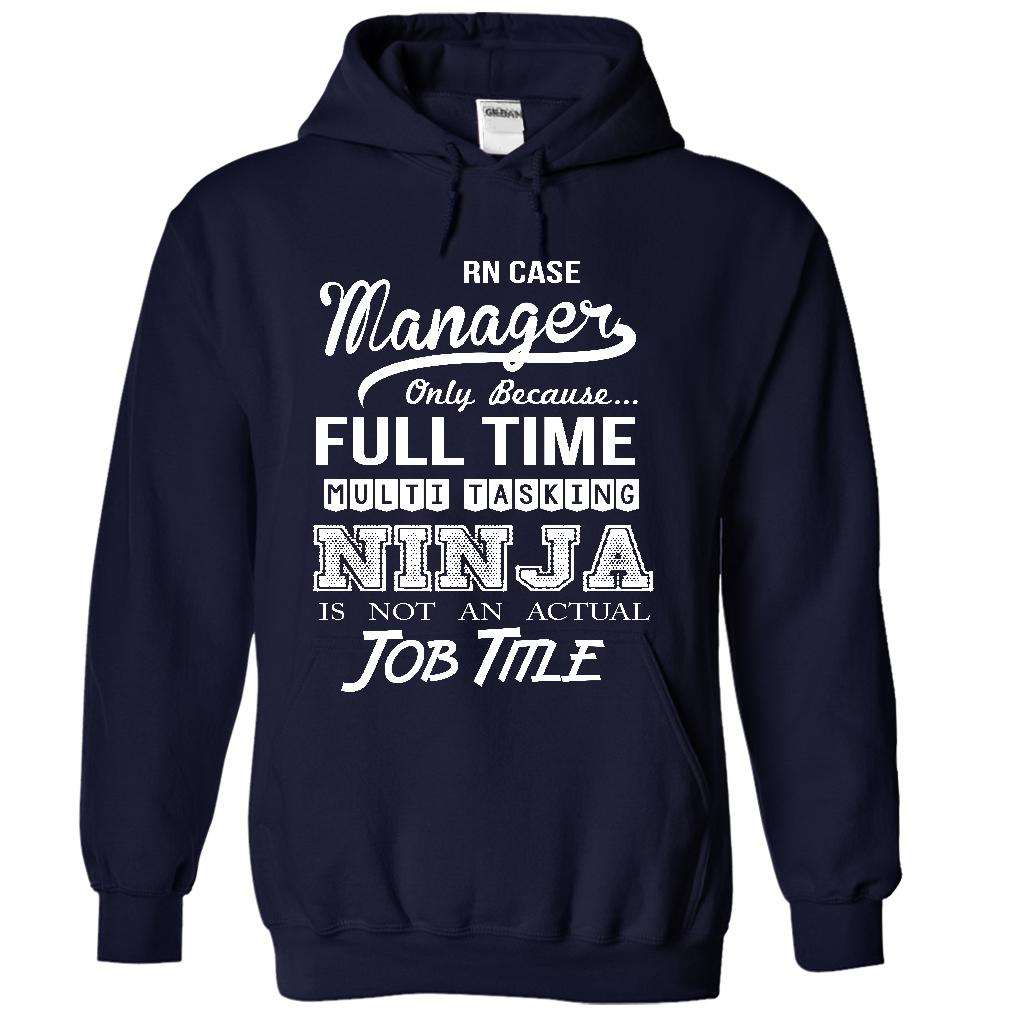 Rn Case Manager T Shirt Hoodie