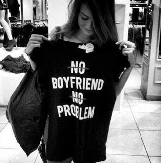 shirt black shoes no boyfriend no problem