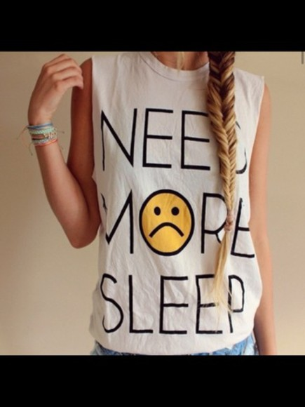 white smiley face top need more sleep tshirt with text tank top
