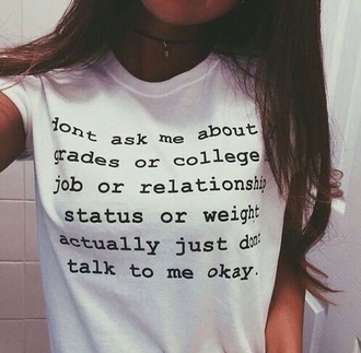 shirt tshirt style white t-shirt quote on t-shirt quote on it don't care weight school sucks galentines day