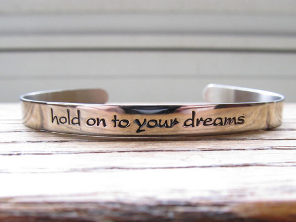 jewels bracelets bracelets silve pretty jewelry hold onto your dreams quote on it nice quote life yolo