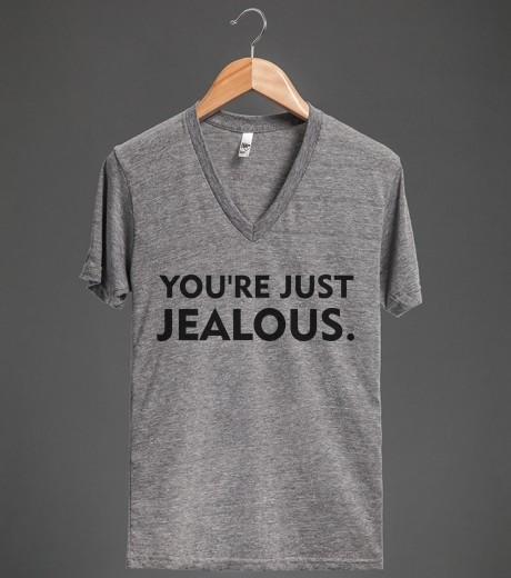 You're Just Jealous | V-Neck T-shirt | Skreened