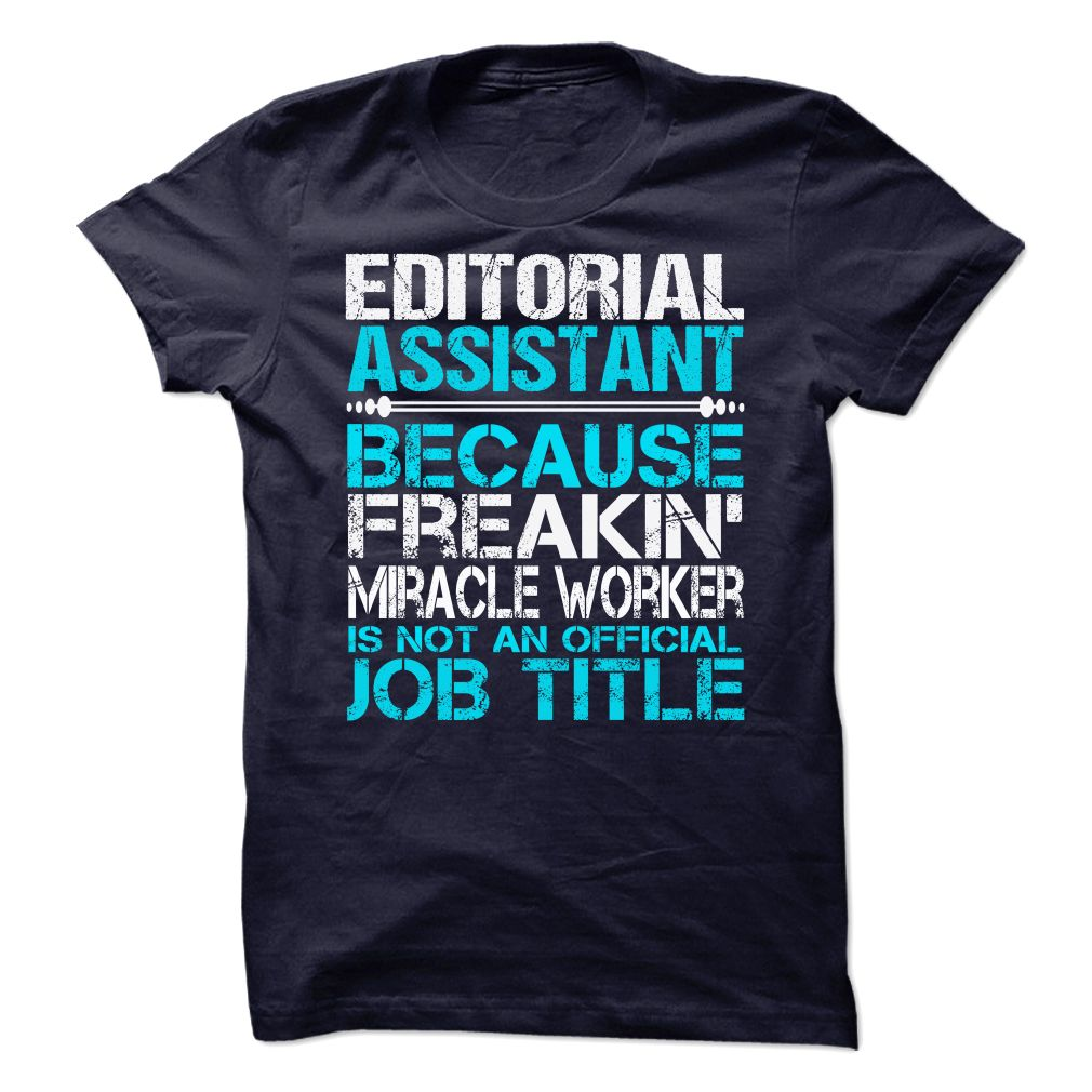 Editorial Assistant T-Shirt, Hoodie - HUMAN T-SHIRTS