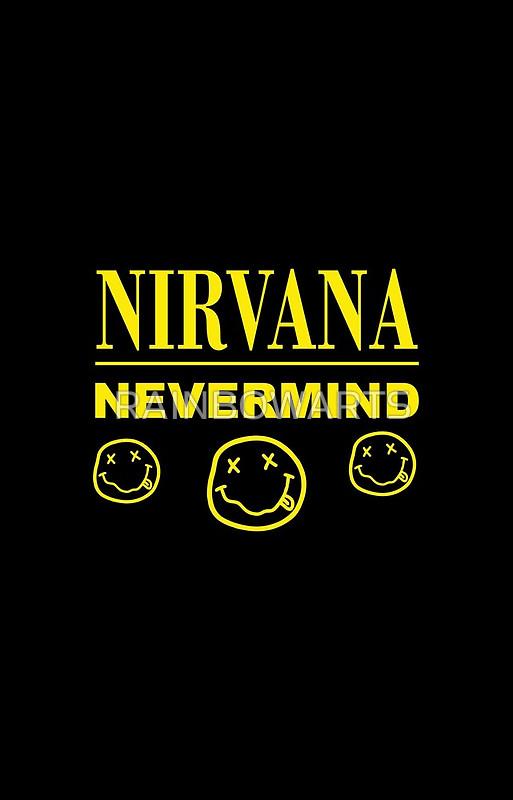 """nirvana nevermind"