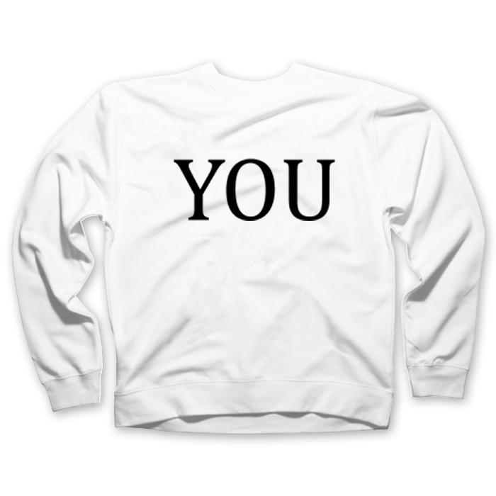 you sweatshirt - Tees Shop