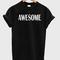 Awesome tshirt