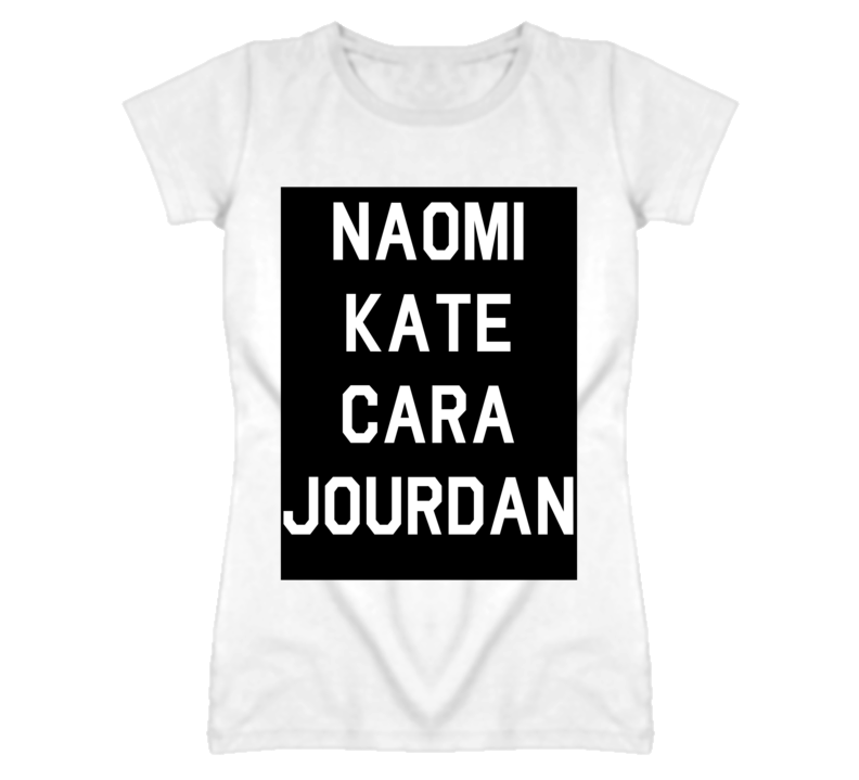 Naomi Kate Cara Jourdan T Shirt