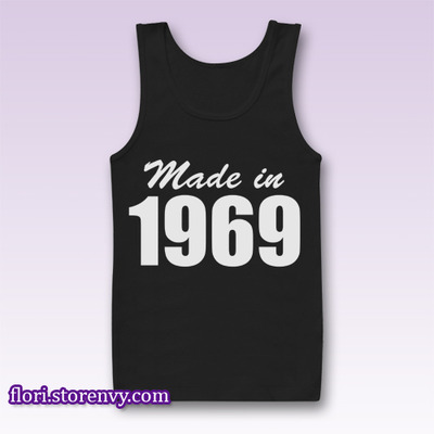 Made In 1969 Birthday Gift Tank Top M L XL XXL | Flori - Best Buy Men Tshirt & Sleeveless | by Storenvy