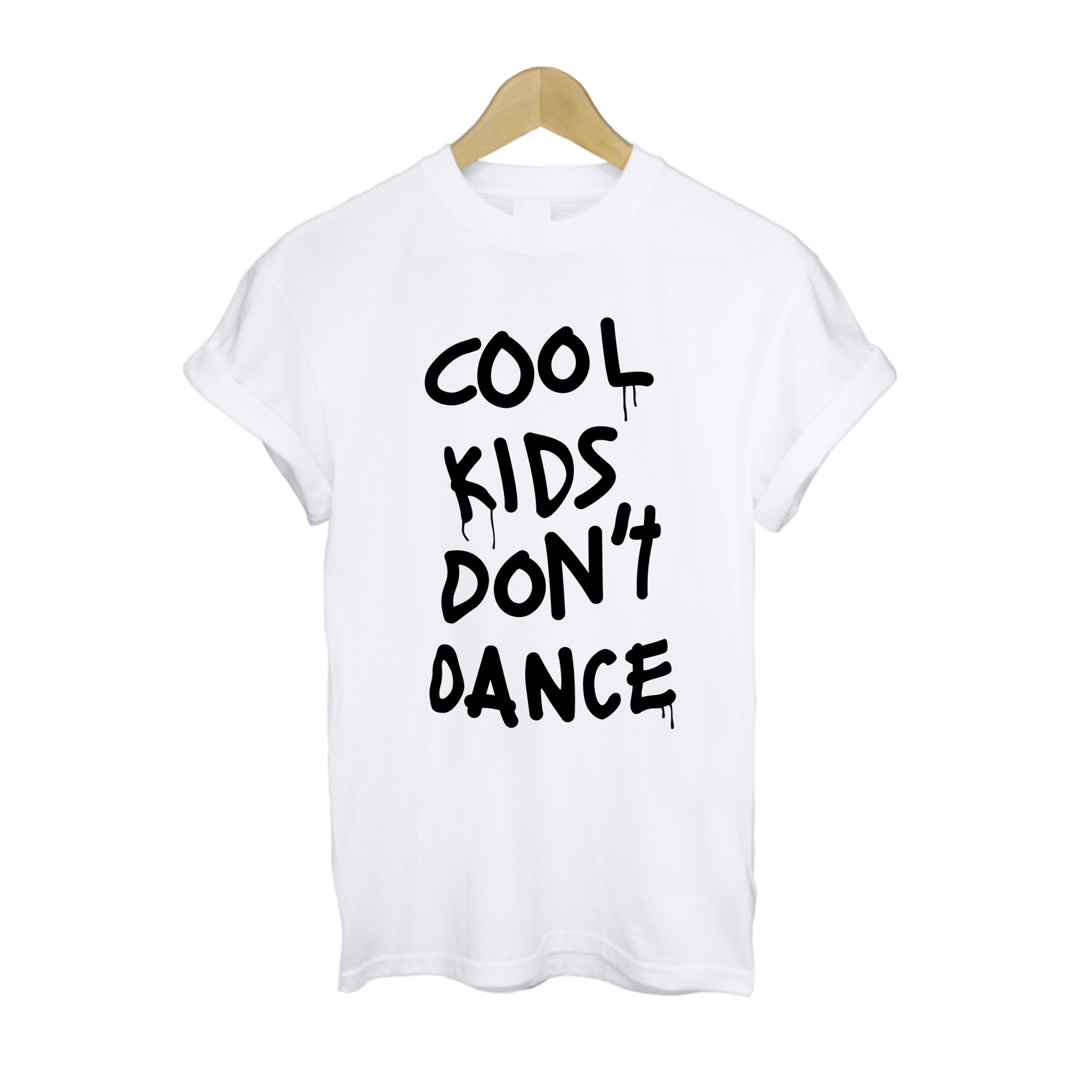 Cool Kids Don't Dance T Shirt £11   Free UK Delivery   10% OFF