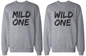sweater,mild one,wild one,bff sweatshirt,friendship sweater,sweatshirt,graphic sweater